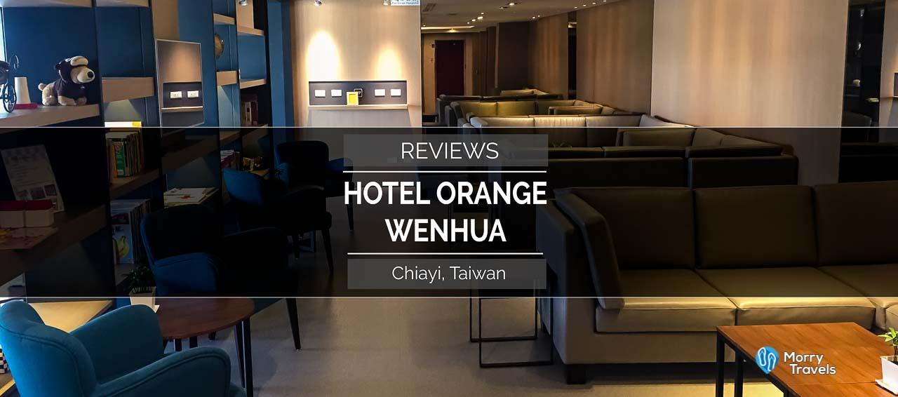 HOTEL ORANGE WENHUA, CHIAYI