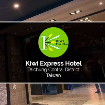 KIWI EXPRESS HOTEL, TAICHUNG CENTRAL DISTRICT REVIEW