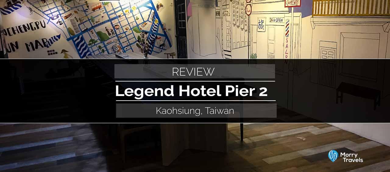 Legend Hotel Pier 2 Kaohsiung