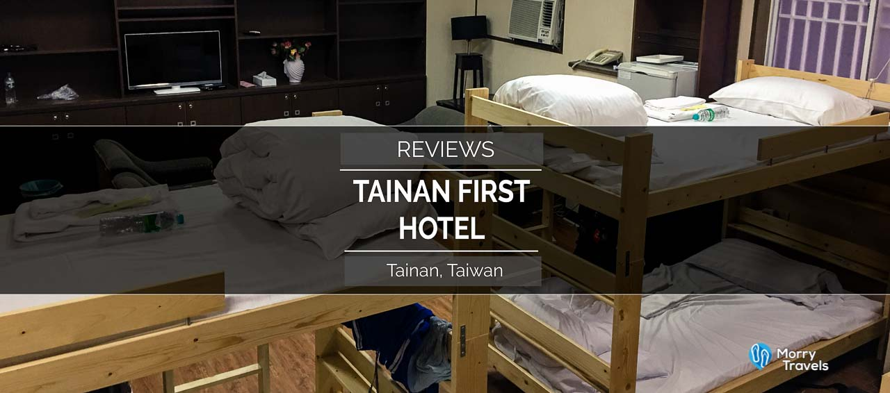 TAINAN FIRST HOTEL HOSTEL REVIEW