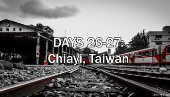 3 Days in Chiayi, Taiwan