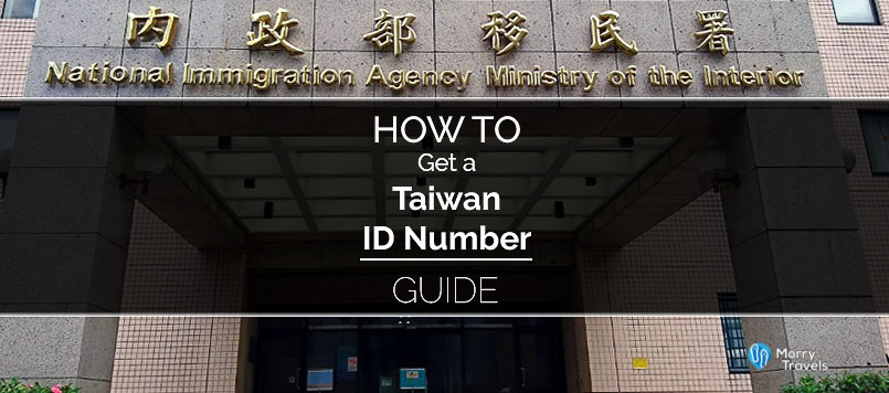 How to Get a Taiwan ID Number Without an ARC