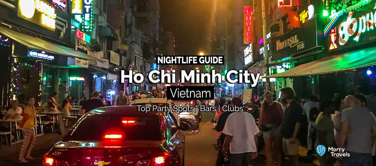 HO CHI MINH CITY NIGHTLIFE GUIDE | Top Party Spots, Best Bars & Clubs in Saigon, Vietnam