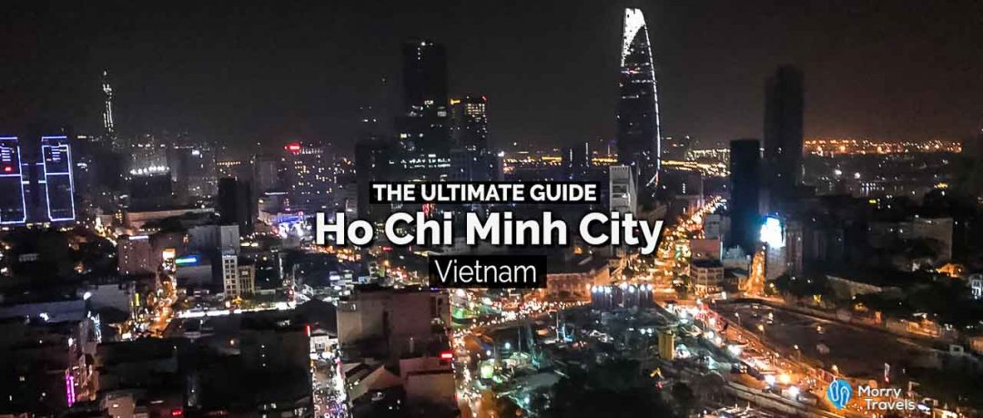 Top Things to in Do Ho Chi Minh City Vietnam | The Ultimate Guide