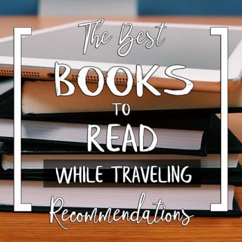 Morry Travels Best Books to Read While Traveling
