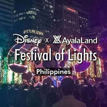 Disney Festival of Light Manila Makati Philippines Christmas Season