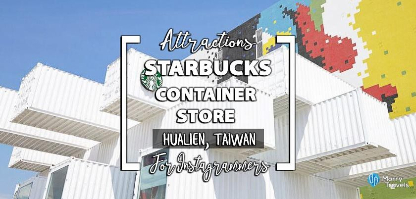 Starbucks Container Store Hualien Taiwan | Newest Spot for Instagram Photos