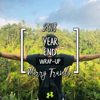 Morry Travels 2018 Wrap Up